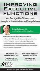 Image ofImproving Executive Functions with George McCloskey, PHD:  Strategies
