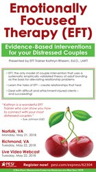 Image ofEmotionally Focused Therapy (EFT): Evidence-Based Interventions for Yo