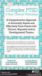 Complex PTSD 2-Day Clinical Workshop: A Comprehensive Approach to Accu
