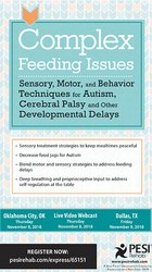 Image ofComplex Feeding Issues: Sensory, Motor & Behavior Techniques for Autis