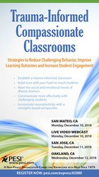 Image ofTrauma Informed Compassionate Classrooms: Strategies to Reduce Challen