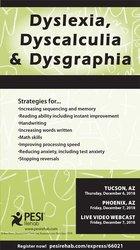 Dyslexia, Dyscalculia and Dysgraphia