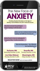 Image ofThe New Face of Anxiety: Treating Anxiety Disorders in the Age of Text
