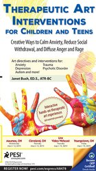 Image ofTherapeutic Art Interventions for Children and Teens: Creative Ways to