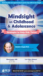 Image of Mindsight in Childhood & Adolescence: Strategies to Help Kids Thrive