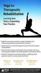 Yoga for Therapeutic Rehabilitation: Learning New Tools & Expanding Yo