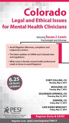 Colorado Legal and Ethical Issues for Mental Health Clinicians