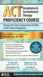 Image of Acceptance & Commitment Therapy (ACT) Proficiency Course: Master the C