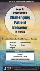 Image of Keys to Overcoming Challenging Patient Behavior in Rehab: How to Achie