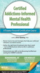 Image of 2-Day: Certified Addictions-Informed Mental Health Professional: A Tra