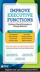 Image of Improve Executive Functions: Evidence-Based Strategies to Change Behav