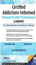Image of Certified Addictions-Informed Mental Health Professional (CAIMHP): Two