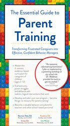 Image of The Essential Guide to Parent Training: Transforming Frustrated Caregi
