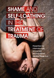 Shame and Self-Loathing in the Treatment of Trauma 1