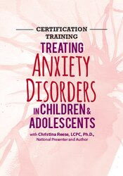 Image of 2-Day Certification Training: Treating Anxiety Disorders in Children &