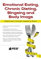 Image of Emotional Eating, Chronic Dieting, Bingeing and Body Image: What Every