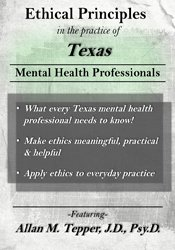 Ethical Principles in the Practice of Texas Mental Health Professionals