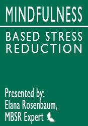 Image of MBSR: Mindfulness Based Stress Reduction Intensive Online Course