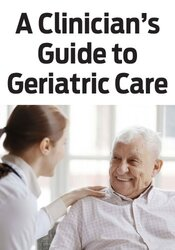 Image of A Clinician's Guide to Geriatric Care: Reducing Falls & Aging Confiden