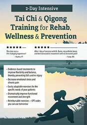 Tai Chi & Qigong for Rehab, Wellness & Prevention