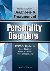 The Clinician's Guide to the Diagnosis and Treatment of Personality Disorders.