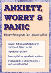 Anxiety, Worry & Panic