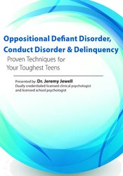 Oppositional, Defiant Disorder, Conduct Disorder & Delinquency