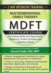 2-Day Intensive Training: Multidimensional Family Therapy (MDFT) Certificate Course