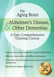 2-Day Certificate Course on The Aging Brain, Alzheimer's Disease, and Other Dementias