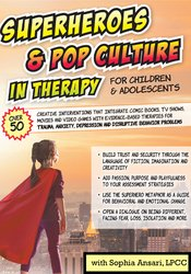 Superheroes and Pop Culture in Therapy for Children and Adolescents