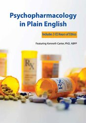 Psychopharmacology in Plain English