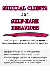 Suicidal Clients and Self-Harm Behaviors
