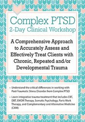 Complex PTSD 2-Day Clinical Workshop: