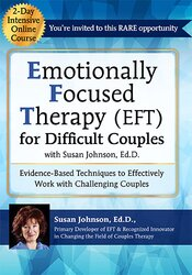 2-Day Certificate Course Emotionally Focused Therapy (EFT) for Difficult Couples