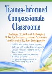 Trauma Informed Compassionate Classrooms