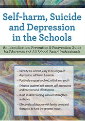 Self-Harm, Suicide and Depression in the Schools
