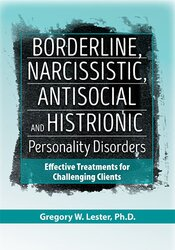 Borderline, Narcissistic, Antisocial and Histrionic Personality Disorders