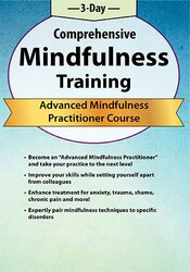 3-Day Comprehensive Training: Advanced Mindfulness Practitioner Certificate Course