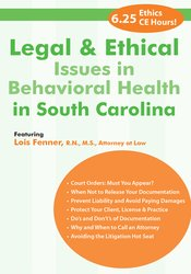 Legal and Ethical Issues in Behavioral Health in South Carolina
