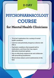 Psychopharmacology Certificate Course for Mental Health Clinicians
