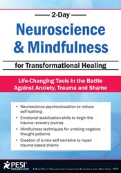 2-Day: Neuroscience & Mindfulness for Transformational Healing