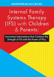 Internal Family Systems Therapy (IFS) with Children & Parents