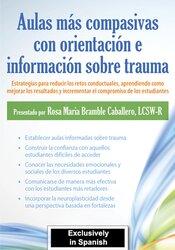Aulas más compasivas con orientación e información sobre trauma