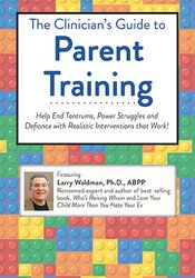 The Essential Guide to Parent Training