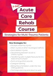2-Day: Acute Care Rehab Certificate Course