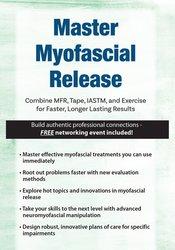 Master Myofascial Release