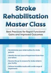 Stroke Rehabilitation Master Class