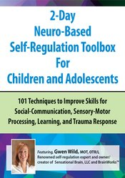 2-Day Neuro-Based Self-Regulation Toolbox For Children and Adolescents