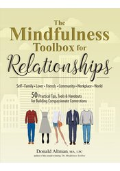 The Mindfulness Toolbox for Relationships