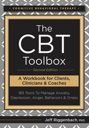 The CBT Toolbox, Second Edition: 185 Tools To Manage Anxiety, Depression, Anger, Behaviors & Stress 2